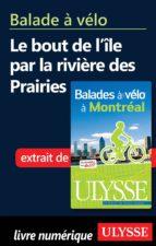 Balade à vélo bout de l'Ile bord de la rivière desPrairies (ebook)