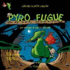 Pyro fugue (ebook)