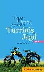 Turrinis Jagd (ebook)