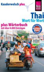 Reise Know-How Sprachführer Thai - Wort für Wort plus Wörterbuch: Kauderwelsch-Band 19+ (ebook)