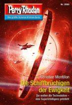 Perry Rhodan 2890: Die Schiffbrüchigen der Ewigkeit (Heftroman) (ebook)