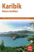 Nelles Guide Reiseführer Karibik - Kleine Antillen (ebook)