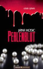 Jana Kosic - Perlenblut (ebook)