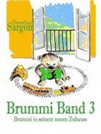 Brummi in seinem neuen Zuhause (ebook)