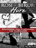 Rosi - Beruf: Hure (ebook)