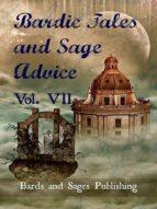 Bardic Tales and Sage Advice (Volume VII) (ebook)