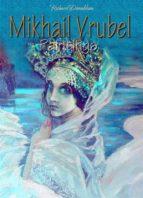 Mikhail Vrubel: Paintings (ebook)