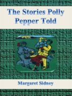 The Stories Polly Pepper Told (ebook)