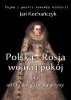 Polska-Rosja: wojna i pokój (ebook)