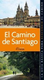 Camino de Santiago. Todos los capítulos (ebook)