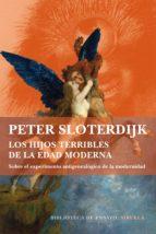 Los hijos terribles de la edad moderna (ebook)