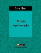 Planeta equivocado (ebook)