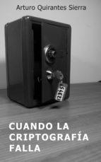 CUANDO LA CRIPTOGRAFÍA FALLA (ebook)