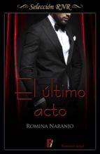 Último acto, El (Selección RNR) (ebook)