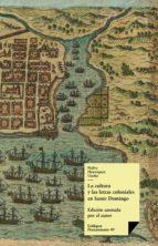 La cultura y las letras coloniales en Santo Domingo (ebook)