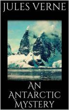 An Antarctic Mystery (ebook)