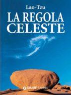 La regola celeste (ebook)