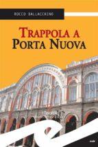 Trappola a Porta Nuova (ebook)