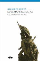 Edoardo e Rosolina o le conseguenze del 1861 (ebook)