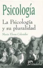 La Psicología y su pluralidad