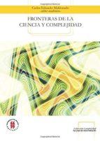 FRONTERAS DE LA CIENCIA Y COMPLEJIDAD (ebook)