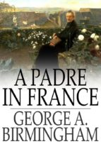 A Padre in France (ebook)