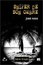 Sniper de son ombre (ebook)