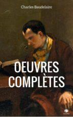 Œuvres Complètes De Charles Baudelaire (ebook)