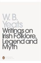 Writings on Irish Folklore, Legend and Myth (ebook)