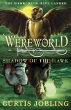 Wereworld: Shadow of the Hawk (Book 3) (ebook)
