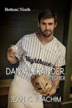 Dan Alexander, Pitcher (Bottom of the Ninth) (ebook)