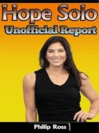 Hope Solo: Unofficial Report (ebook)