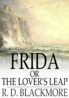 Frida or the Lover's Leap (ebook)