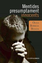 Mentides presumptament innocents (ebook)