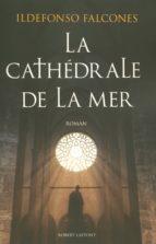 La Cathédrale de la mer (ebook)