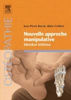 Nouvelle approche manipulative – Membre inférieur (ebook)