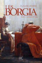 Les borgia - tome 2 - La chair et le sang (ebook)