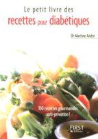 Le Petit Livre de - Recettes pour diabétiques (ebook)