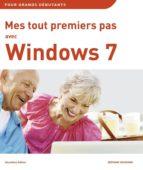 Mes tout premiers pas avec Windows 7 (ebook)