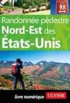 Randonnée pédestre Nord-Est des Etats-Unis (ebook)