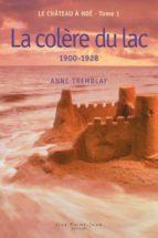 Le château à Noé, tome 1: La colère du lac (ebook)