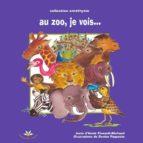 au zoo, je vois… (ebook)