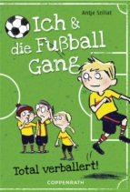 Ich & die Fußballgang (Band 2) (ebook)