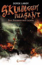 Skulduggery Pleasant 9 - Das Sterben des Lichts (ebook)