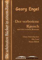 Der verbotene Rausch und drei weitere Romane (ebook)