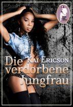 Die verdorbene Jungfrau (ebook)