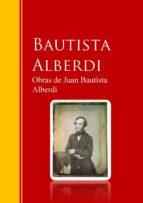 Obras de Juan Bautista Alberdi (ebook)