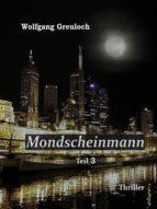 Mondscheinmann: Teil 3 (ebook)