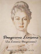 Dangerous Liaisons (Les Liaisons Dangereuses) (ebook)
