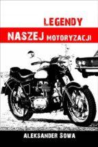 Legendy naszej motoryzacji (ebook)